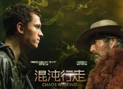 荷兰弟和拔叔的电影《混沌行走》将在内地上映,但是风评不佳
